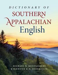 Dictionary of Southern Appalachian English photo №1