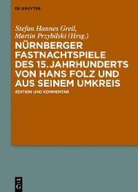 Nürnberger Fastnachtspiele des 15. Jahrhunderts von Hans Folz und seinem Umkreis Foto №1