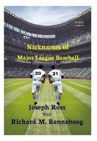 The Nicknames of Major League Baseball 2021 photo №1