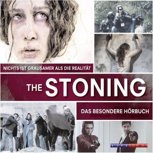 The Stoning - Nichts ist grausamer als die Realität (Ungekürzt) Foto №1