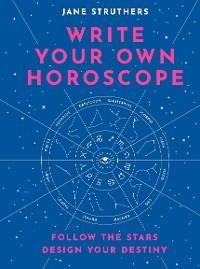 Write Your Own Horoscope photo №1