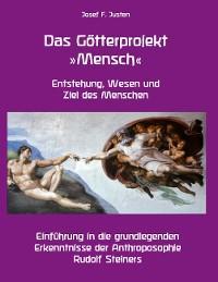Das Götterprojekt »Mensch« - Entstehung, Wesen und Ziel des Menschen Foto №1