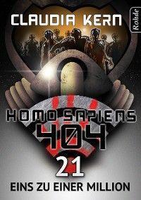 Homo Sapiens 404 Band 21: Eins zu einer MiIlion Foto №1