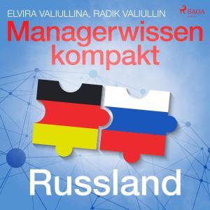 Managerwissen kompakt - Russland (Ungekürzt) Foto №1