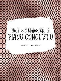 Ludwig van Beethoven: Piano Concerto No. 1 in C Major, Op. 15 - I. Allegro Con Brio photo №1