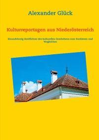 Kulturreportagen aus Niederösterreich Foto №1