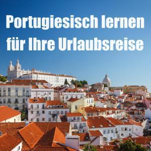 Portugiesisch lernen für Ihre Urlaubsreise Foto №1