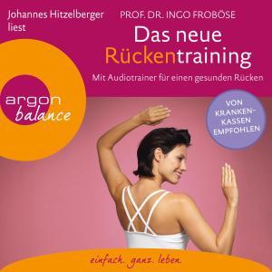 Das neue Rückentraining - Mit Audiotrainer für einen gesunden Rücken (Ungekürzte Lesung) Foto №1