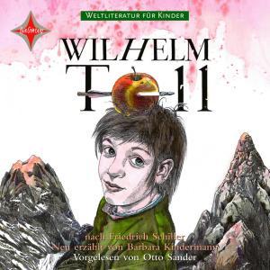 Weltliteratur für Kinder - Wilhelm Tell von Friedrich Schiller Foto №1
