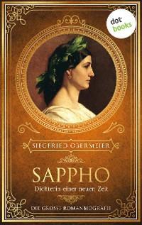 Sappho, Dichterin einer neuen Zeit Foto №1