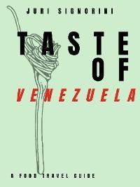Taste of... Venezuela