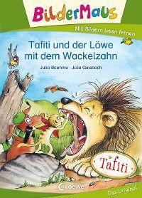 Bildermaus - Tafiti und der Löwe mit dem Wackelzahn Foto №1
