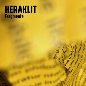 Heraklit - Fragmente Foto №1