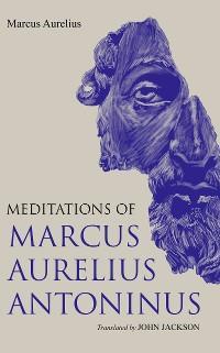 The Meditations of Marcus Aurelius Antoninus photo №1