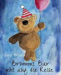 Brummi Bär geht auf die Reise