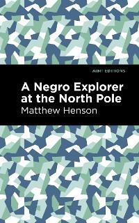 A Negro Explorer at the North Pole photo №1