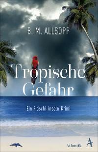 Tropische Gefahr Foto №1