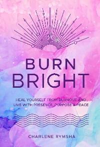 Burn Bright photo №1
