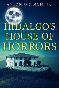 Hidalgo's House Of Horrors