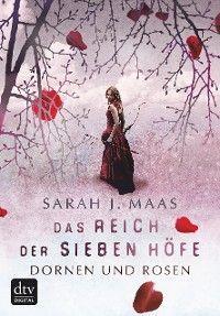 Das Reich der sieben Höfe – Dornen und Rosen Foto №1