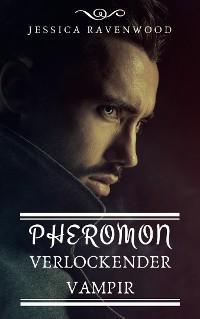 Pheromon - Verlockender Vampir Foto №1