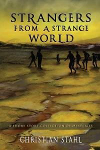 Strangers from a Strange World photo №1