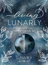 Living Lunarly photo №1