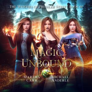 Magic Unbound - Witches of Pressler Street, Book 7 (Unabridged) photo №1