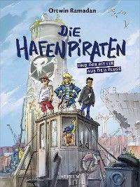 Die Hafenpiraten und der Ritter aus dem Fluss (Bd.1) Foto №1