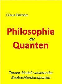 Philosophie der Quanten
