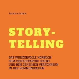Alles über Storytelling - mit Geschichten zum Erfolg (Story-Telling) Foto №1