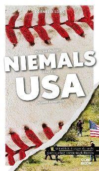 Was Sie dachten, NIEMALS über die USA wissen zu wollen Foto №1