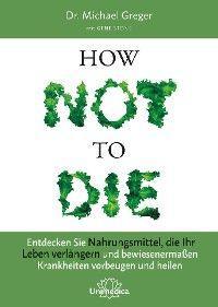 How Not To Die Foto №1