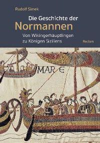 Die Geschichte der Normannen. Von Wikingerhäuptlingen zu Königen Siziliens Foto №1