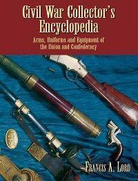 Civil War Collector's Encyclopedia photo №1