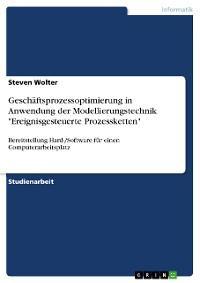 """Geschäftsprozessoptimierung in Anwendung der Modellierungstechnik """"Ereignisgesteuerte Prozessketten"""" Foto №1"""