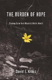 The Burden of Hope photo №1