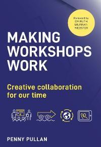 Making Workshops Work photo №1