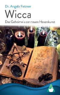 Wicca - Das Geheimnis der neuen Hexenkunst Foto №1