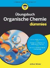 Übungsbuch Organische Chemie für Dummies Foto №1