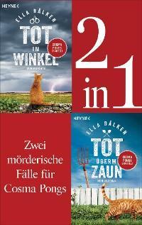 Die Cosma-Pongs-Romane Band 1 & 2: Tot überm Zaun / Tot im Winkel (2in1-Bundle) Foto №1