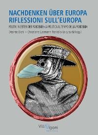 NACHDENKEN ÜBER EUROPA | RIFLESSIONI SULL'EUROPA Foto №1