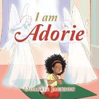 I Am Adorie photo №1