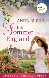 Ein Sommer in England: Drei Romane in einem eBook Foto №1