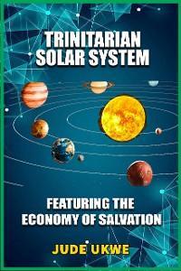 Trinitarian Solar System photo №1