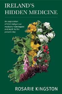 Ireland's Hidden Medicine photo №1