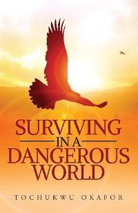 Surviving in a Dangerous World photo №1