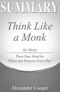 Summary of Think Like a Monk photo №1