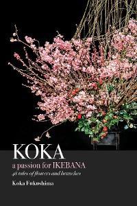 KOKA. A Passion for Ikebana photo №1