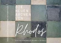 Die neuen Aromen von Rhodos Foto №1